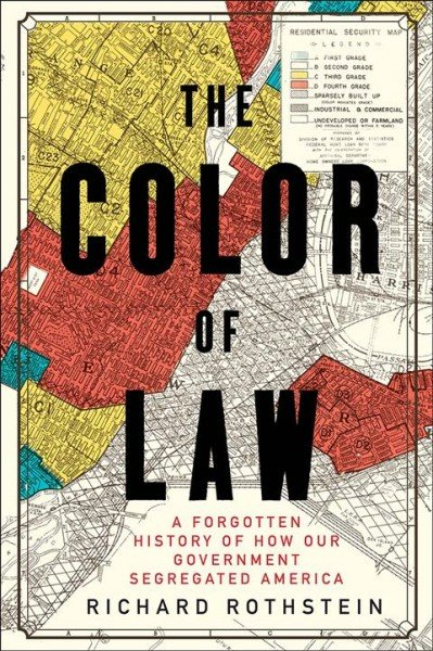 The Color of Law - By Richard Rothstein