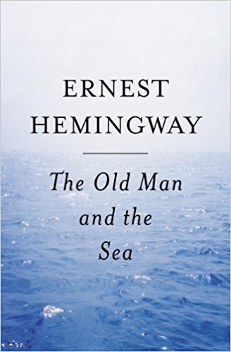 The Old Man and the Sea - By Ernest Hemingway