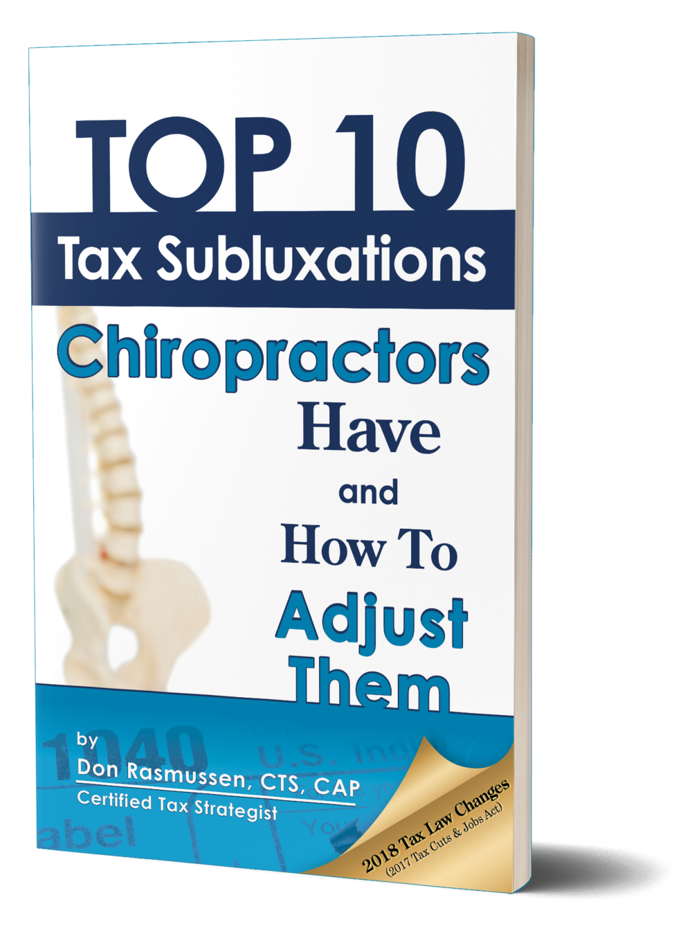 Download the first chapter of the 'Top 10 Tax Subluxations Chiropractors Have and How to Adjust Them' for FREE -