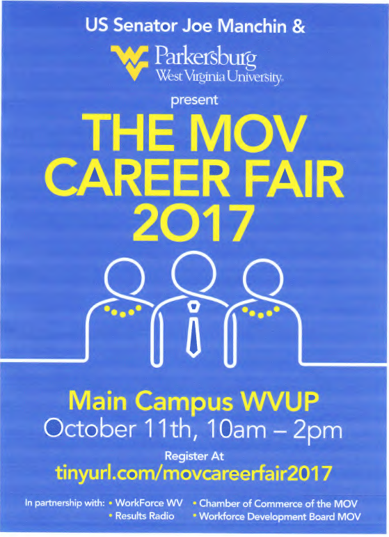 October 11, 2017 - Main Campus at WVUP from 10 a.m.- 2 p.m.Over 50 EMPLOYERS scheduled to attend.This video can help you prepare for the Career Fair.Get directions here