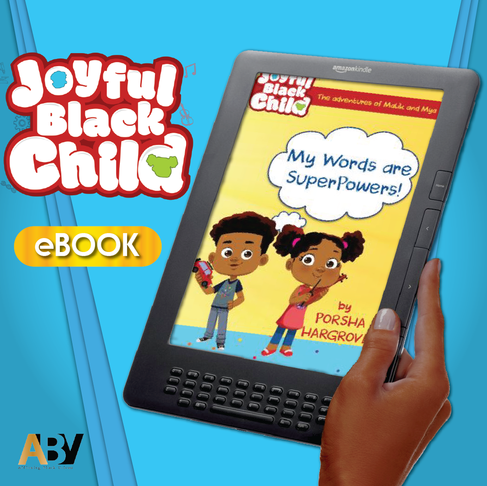 JOYFUL BLACK CHILD -  eBOOK (PRE-ORDER)$9.99  - CHECKOUT VIA AMAZON.COM