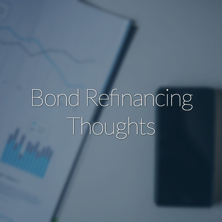 Bond Refinancing Thoughts