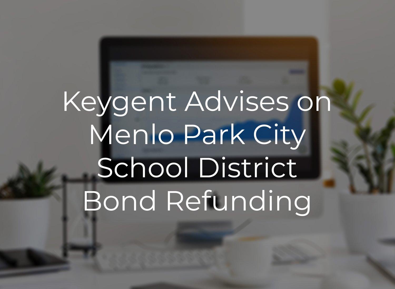 Keygent Advises Menlo Park