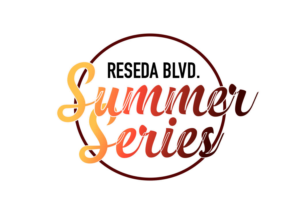 Reseda Blvd. Summer Series