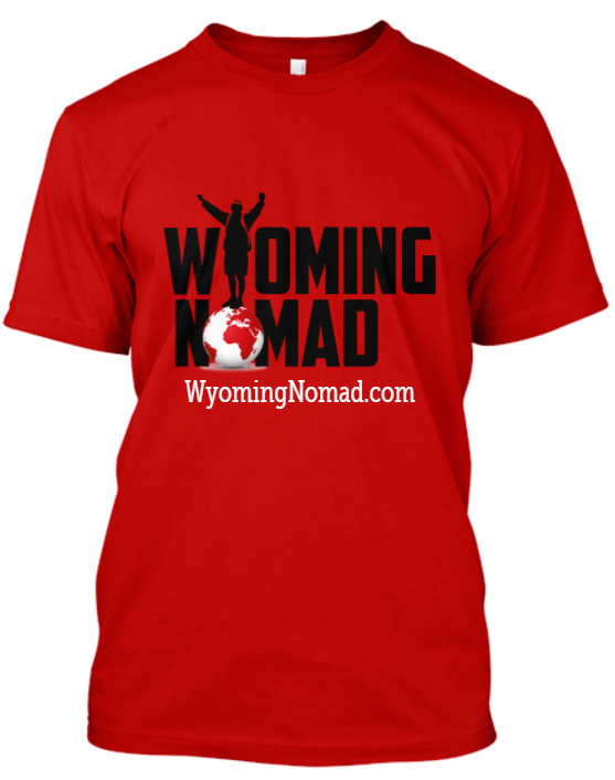 Wyoming Nomad Apparel is Here!!! - Wyoming Nomad is offering apparel for a very limited time.  I am using the proceeds of the apparel to fund my website.  There are T-shirts, Hoodies, and Tank Tops available.  Order your apparel today and help support Wyoming Nomad!