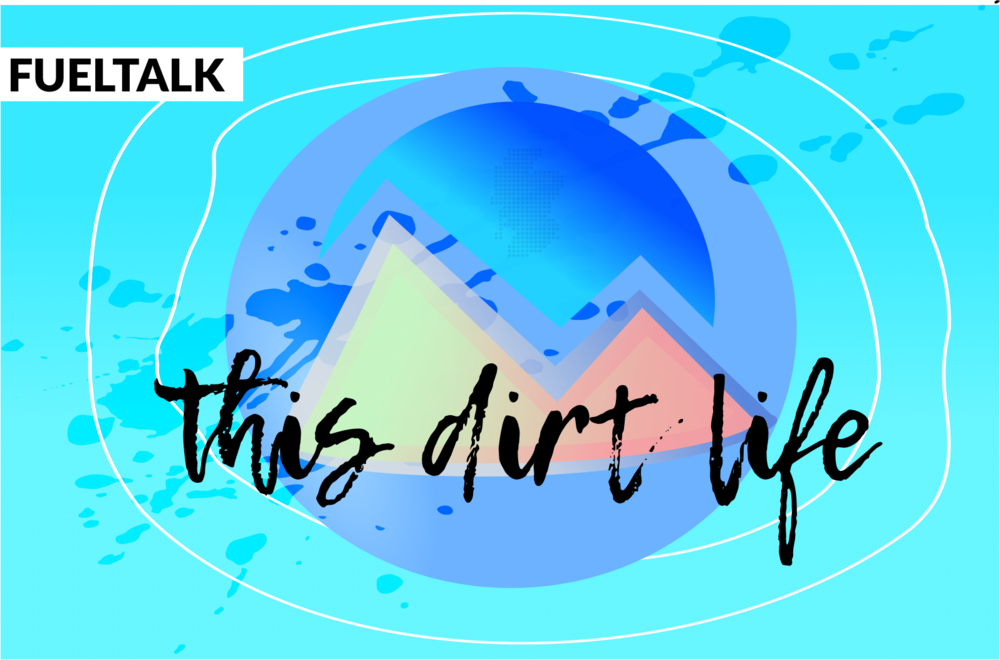 Fueltalk | This Dirt Life - Lisa Leonard.png