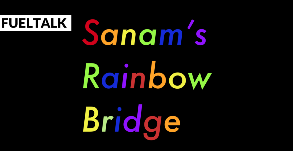FUELTALK - Sanam's Rainbow Bridge.png