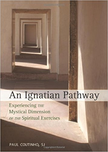 An Ignatian Pathway by Paul Coutinho