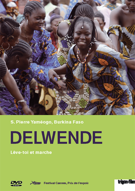 Delwende  (2005)  Based on true events,  Delwende  tells the story of Napoko Diarrha, a woman accused of being a witch by a jealous husband forcing her to flee her remote village. When her daughter grows up, she searches out her mother to expose family secrets and exonerate her mother. The film examines the role of women in traditional African society and their struggle for justice.  Delwende  was screened at the 2005 Cannes Film Festival where it won the Prize of Hope award.