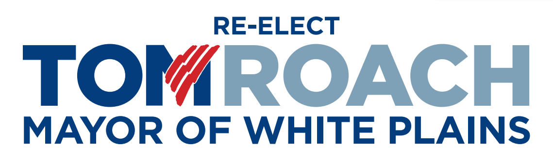 Re-elect Mayor Tom Roach