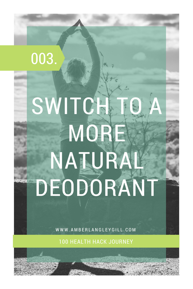 003 Health Hack: Opt for Natural Deodorant