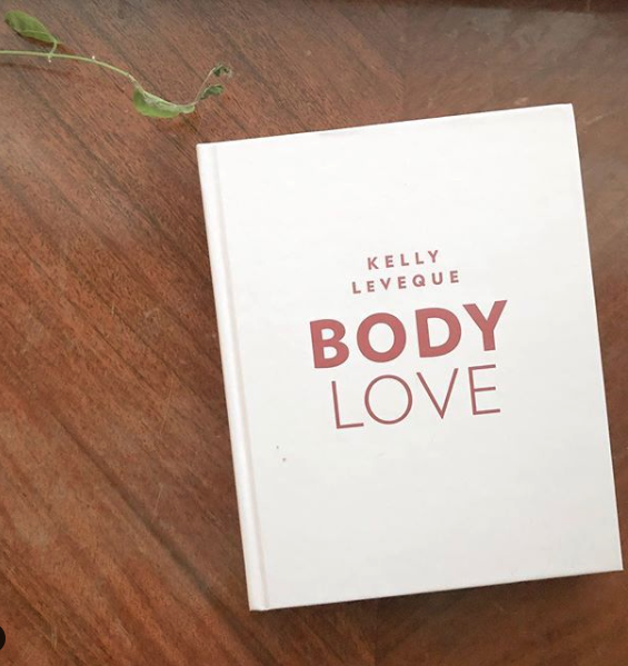 WHAT'S ON AMBER'S SHELF:  Body Love by Kelly LeVeque