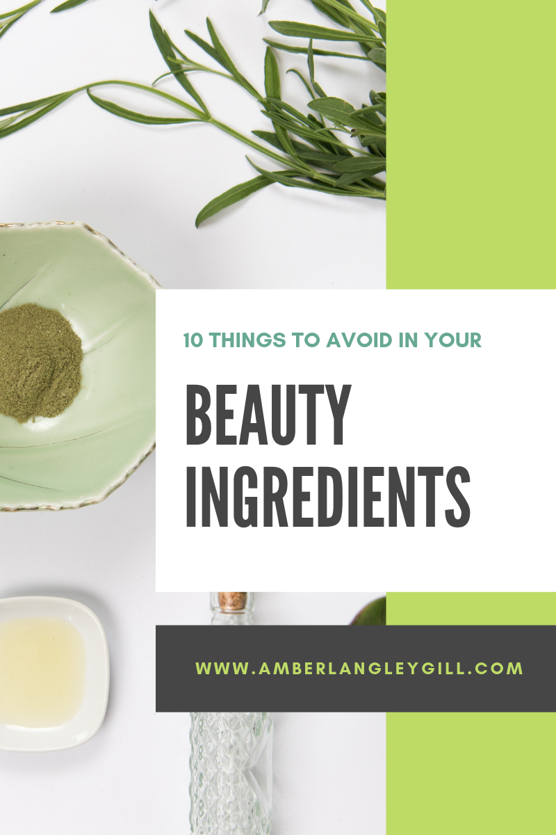 10 INGREDIENTS TO AVOID