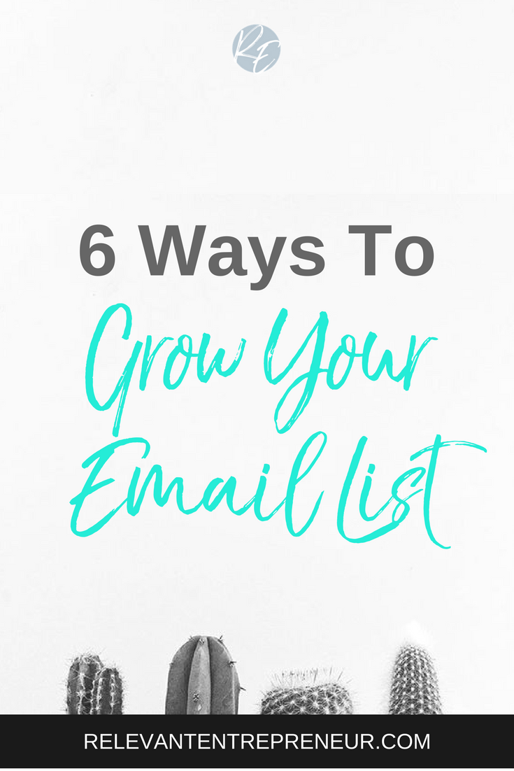 6 Ways to Grow Your Email List.png