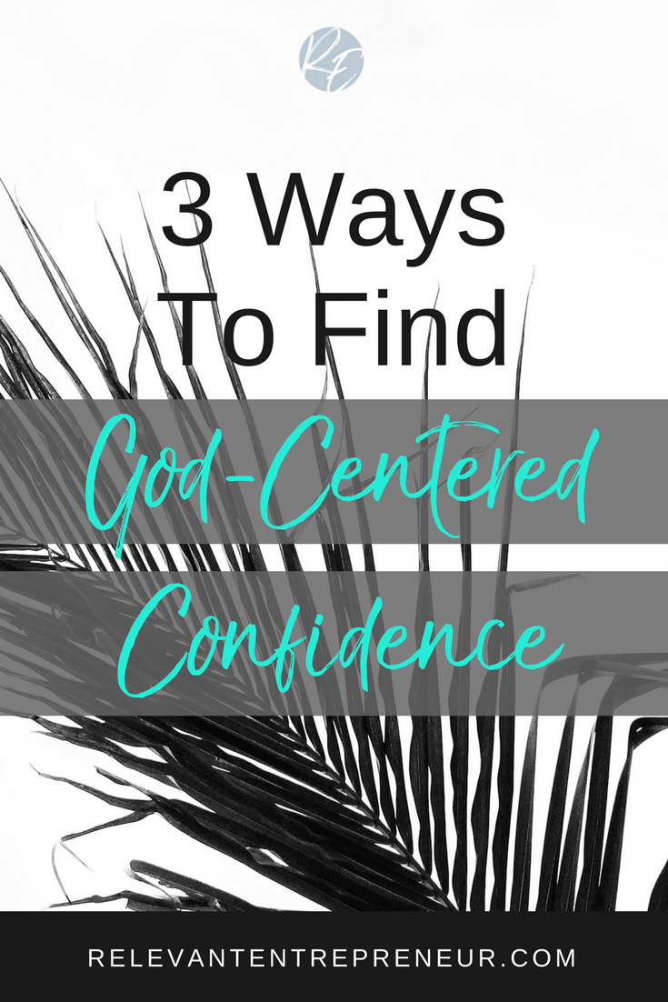 Where to Find God-Centered Confidence