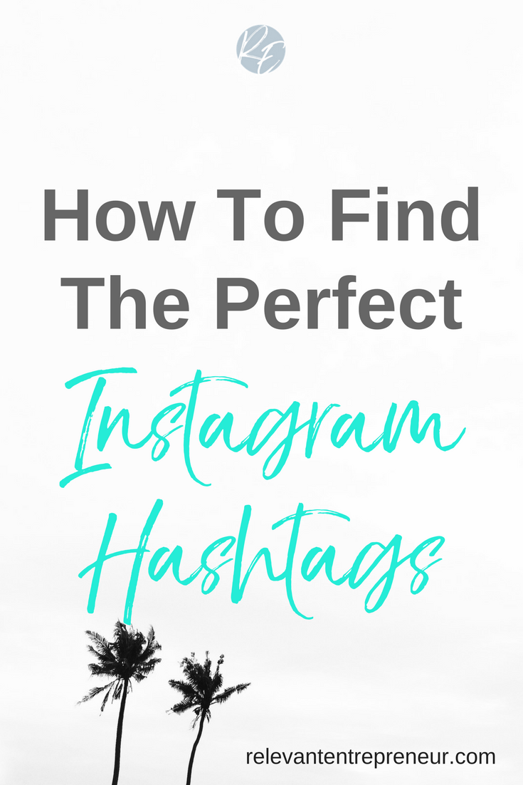 How to Find The Perfect Instagram Hashtag