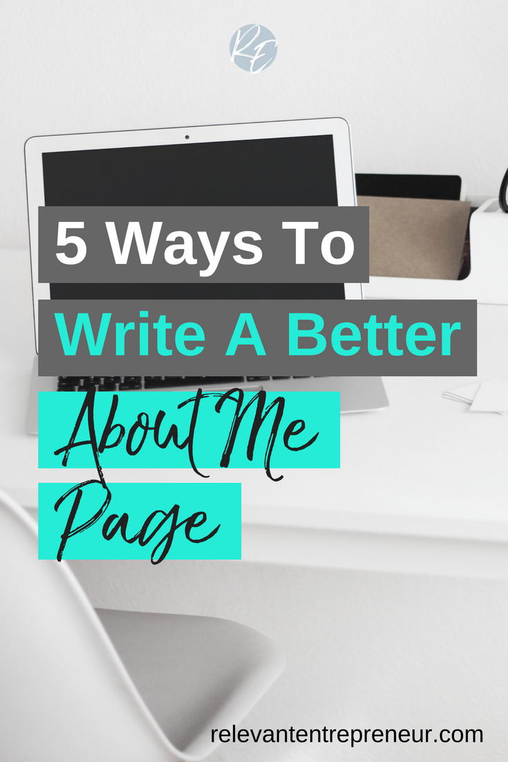 5 Ways To Write A Better About Me Page