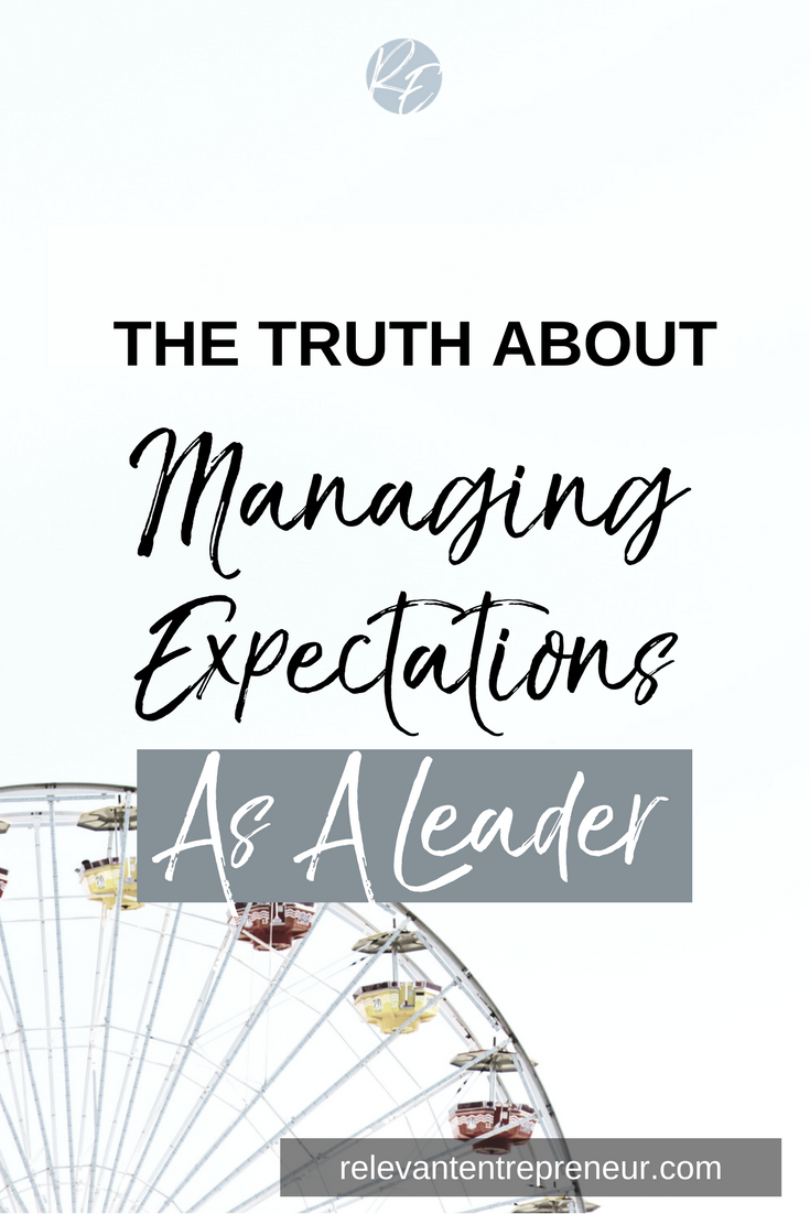 The Trust About Managing Expectations As A Leader