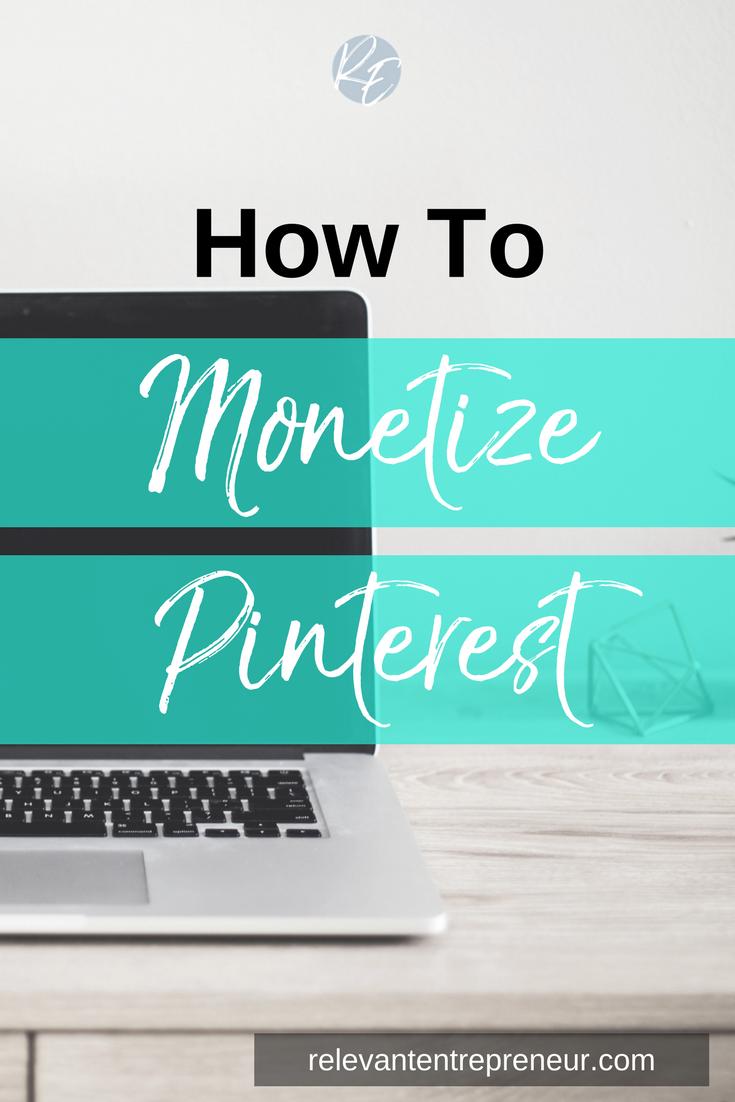 How To Monetize Pinterest