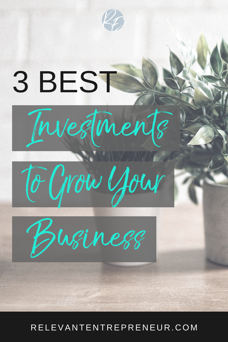 3 Best Investments to Grow Your Business