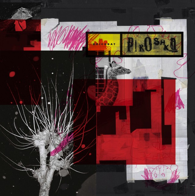 Piroshka    'Brickbat'    MIXING (9 tracks)    (Bella Union 2019)