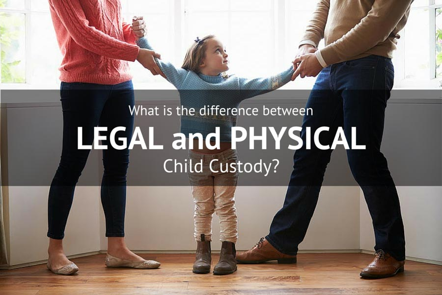 Work Law Blog - Legal and Physical Child Custody Differences, Explained