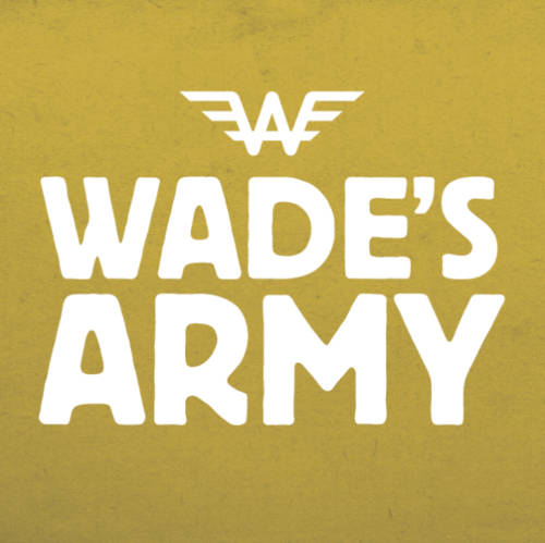 WADE'S ARMY OPERATIONS  Wade's Army aims to give every dollar intended to help families or fund research to the given cause. To accomplish this goal, we must raise funds for Wade's uniforms, shipping, and operations.