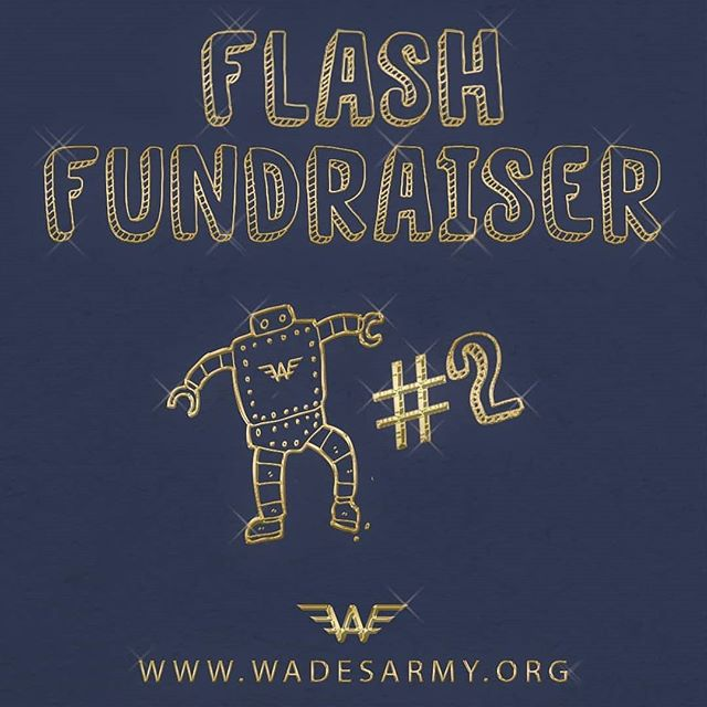 🎗️ Wade's Army!  Only 2 Days remaining in Childhood Cancer Awareness Month and 45 Days until Wade's Day 11/12/18! We are currently sitting at only 42% of $225,000 and need a BIG push from our fundraisers to reach our goal!  Our first Flash Fundraiser was a huge success pulling in $4,669! Let's build off this success with the second Flash Fundraiser of the year on #JoinTheFightFriday!  Flash Fundraising Drive:  The fundraiser who raises the most amount in the 8 hour window from 10-4 pm EDT will have $500 contributed to their Wade's fundraising page courtesy of the Jones family in memory of Broden Kostrzewa.  LINK IN BIO  #wadesarmy #wadesday #FlashFundraiser #LeadTheCharge#NervesofSteel #UseYourPowerForGood#neuroblastoma #childhoodcancer #kidsgetcancertoo #cancerresearch#cancerimpact #cancertreatment#pediatriccancer #morethan4