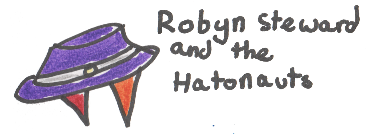 Robyn Steward and the Hatonauts