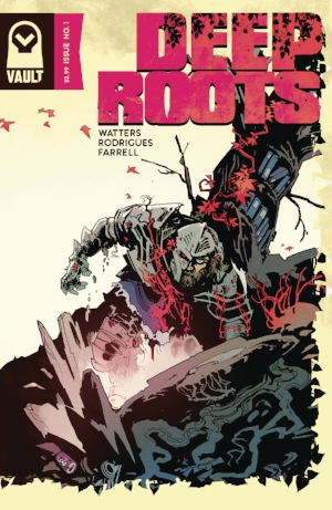 Deep Roots #1,  available April 25,  is one of the best books yet from rising publisher  Vault Comics.