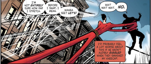 How far will Plastic Man stretch seems to be the metaphorical question at the heart of this series.