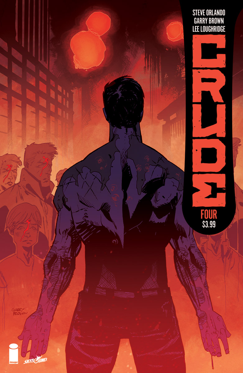 Crude #4  is out July 18.