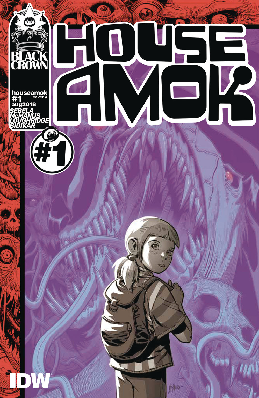 House Amok #1  is available Aug. 29, 2018.