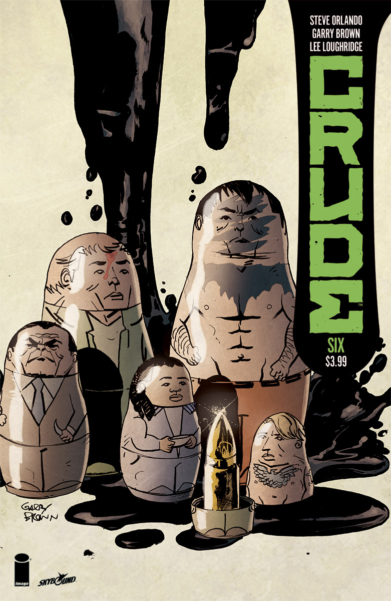 Crude #6  is out 9/19.