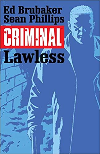 Criminal Volume 2 Lawless