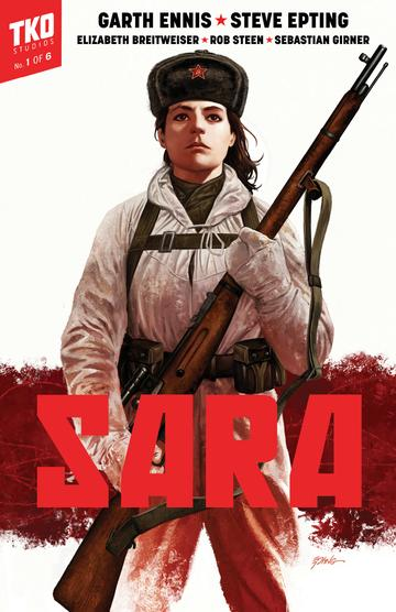 Garth Ennis  Sara , with art by Steve Epting, is available now via  TKO Studios.