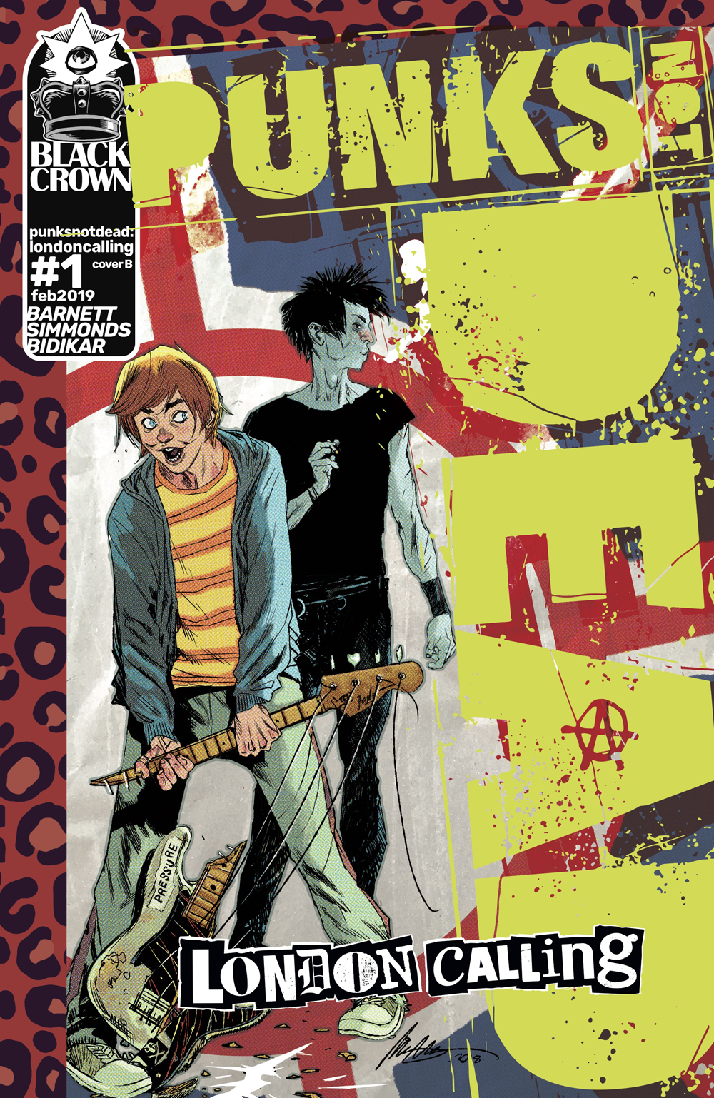 Punks Not Dead: London Calling #1  is out 2/27/2019.