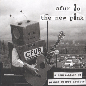 'CFUR is the new pink' compilation (2005)