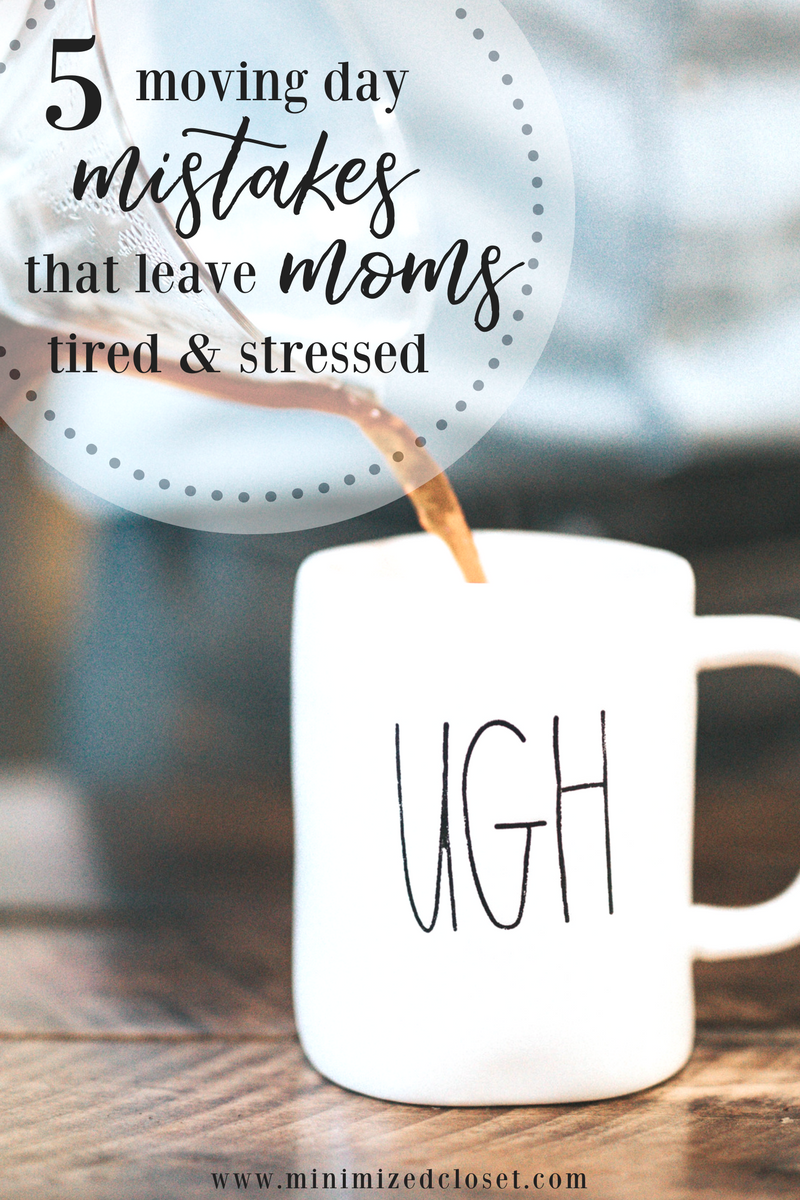 5 Moving Mistakes That Leave Moms Tired & Stressed