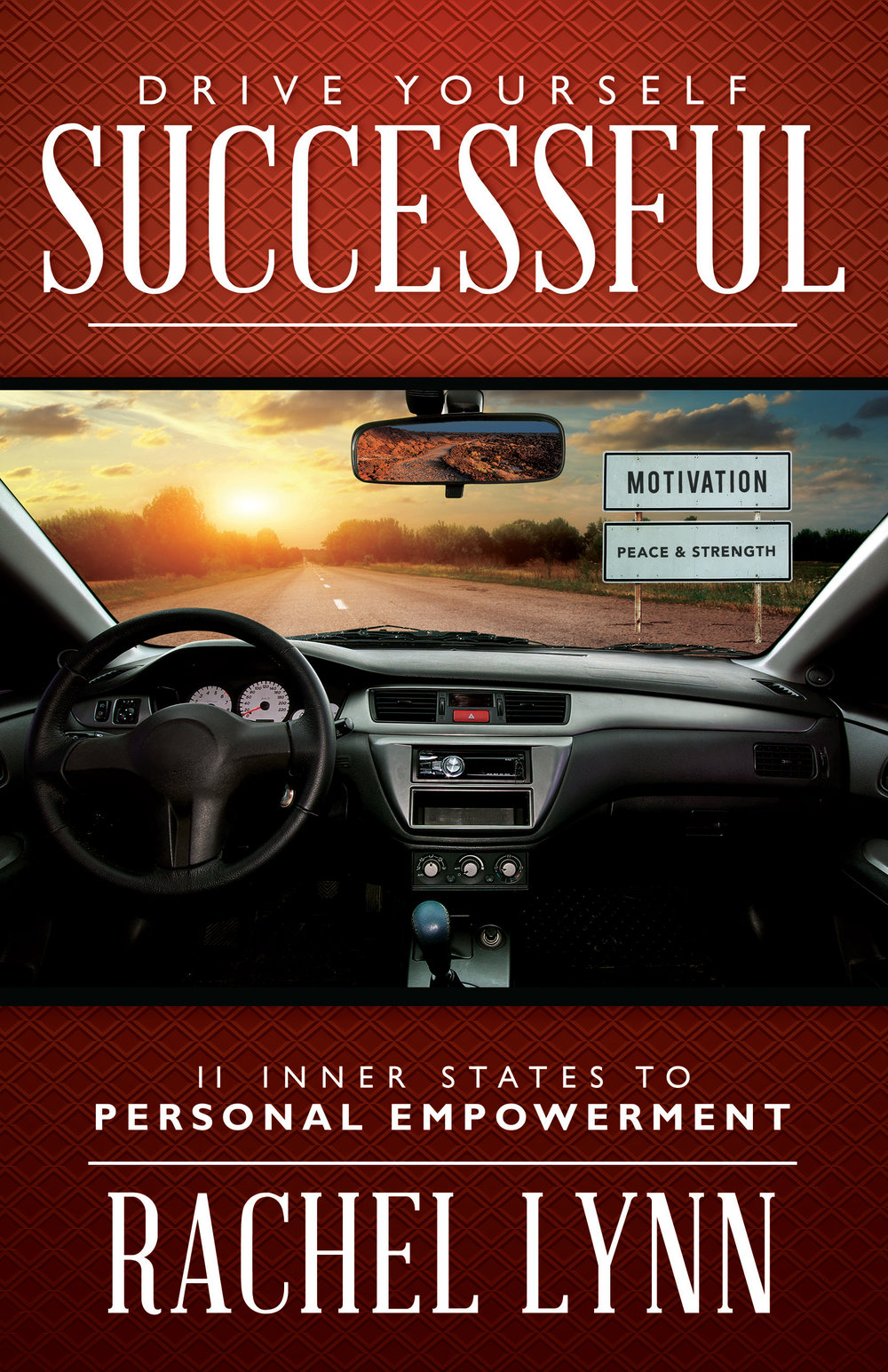 Drive Yourself Successful  - By rachel lynn