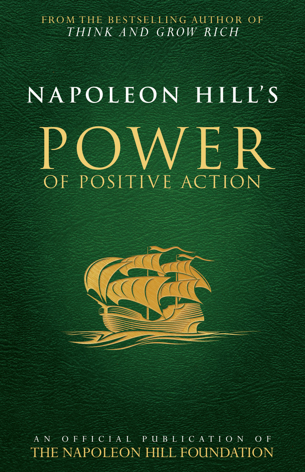 Napoleon Hill's Power of Positive Action - By napoleon hill