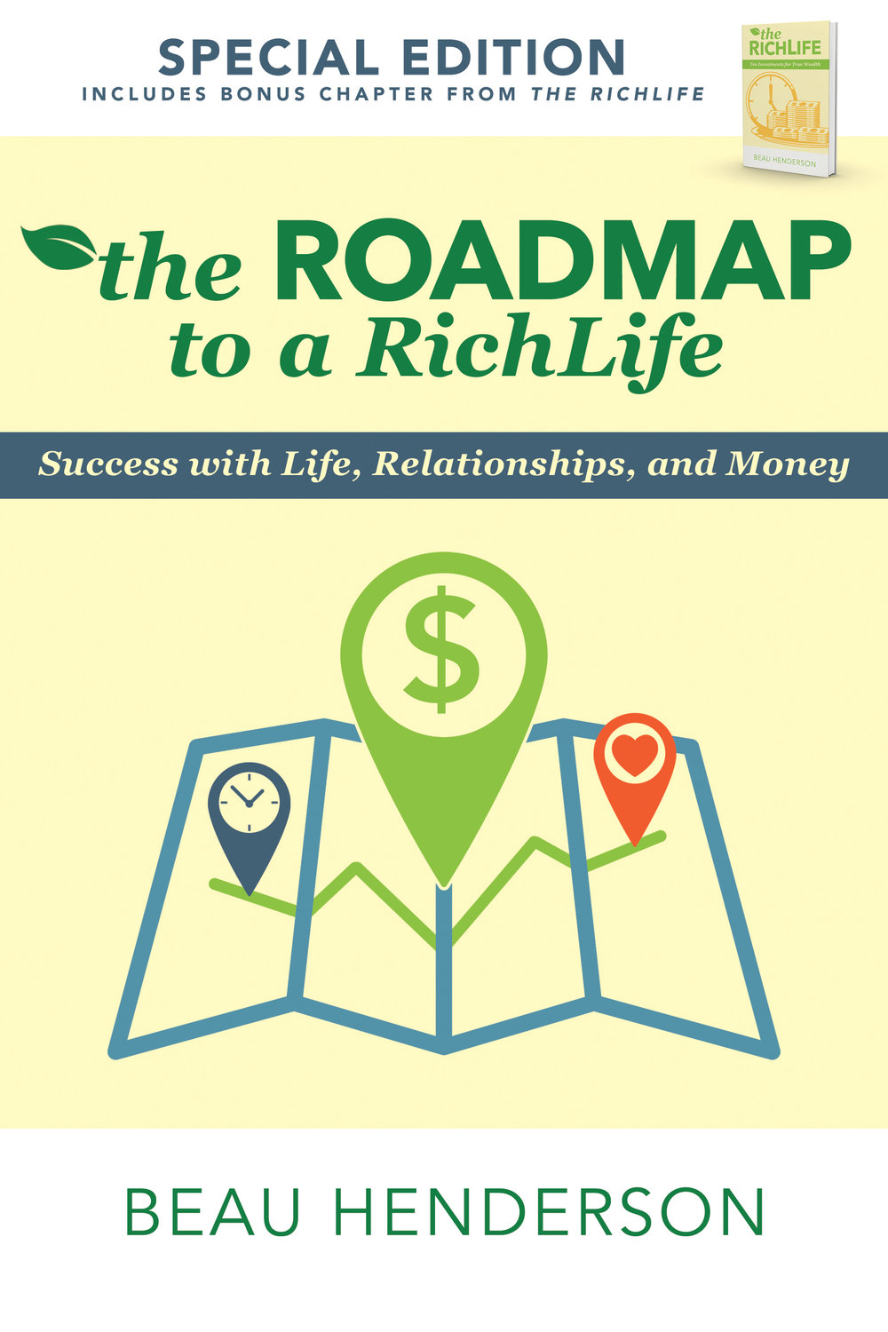 The Roadmap to a RichLife - By beau henderson