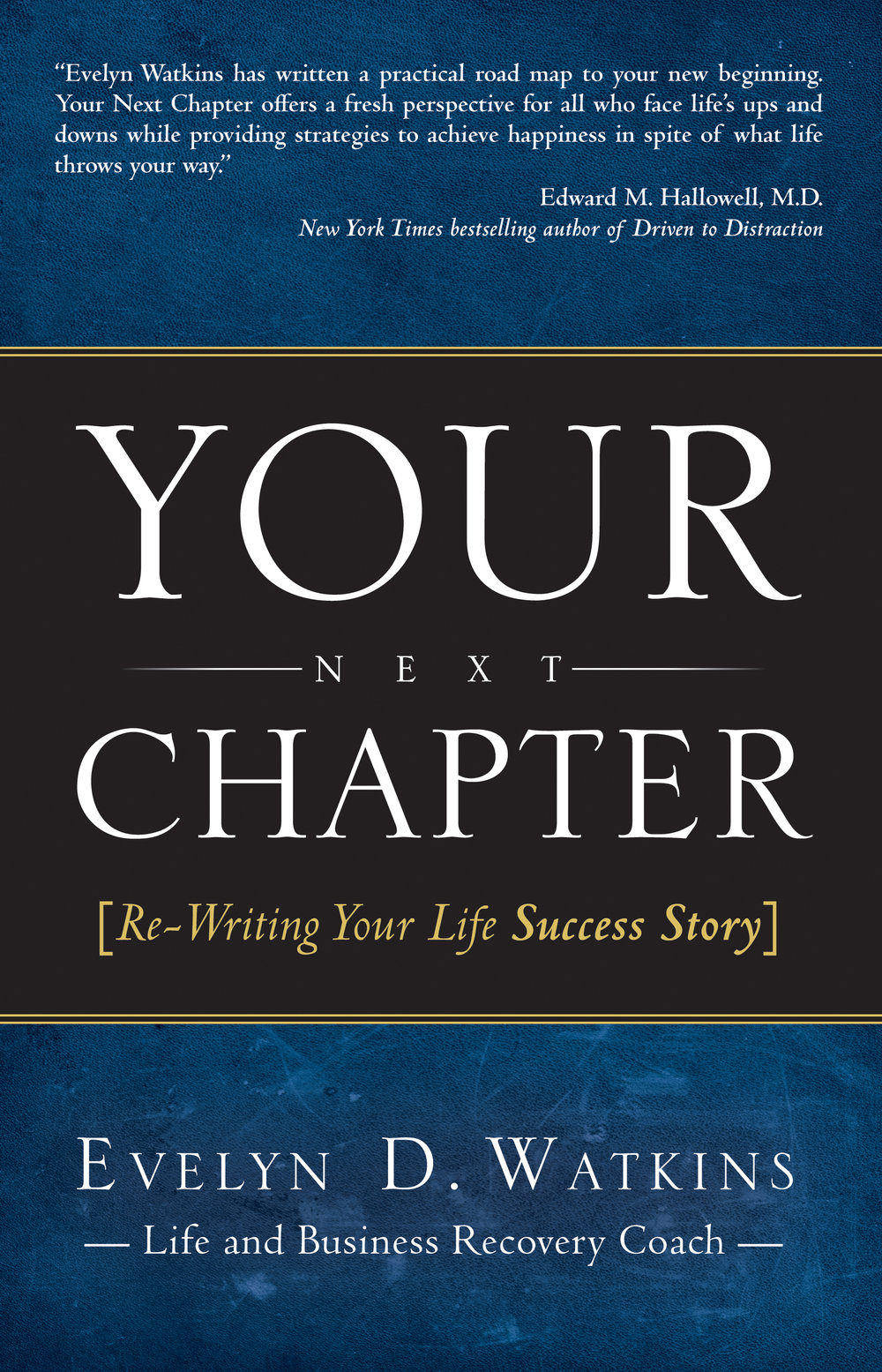 Your Next Chapter - By evelyn d. watkins