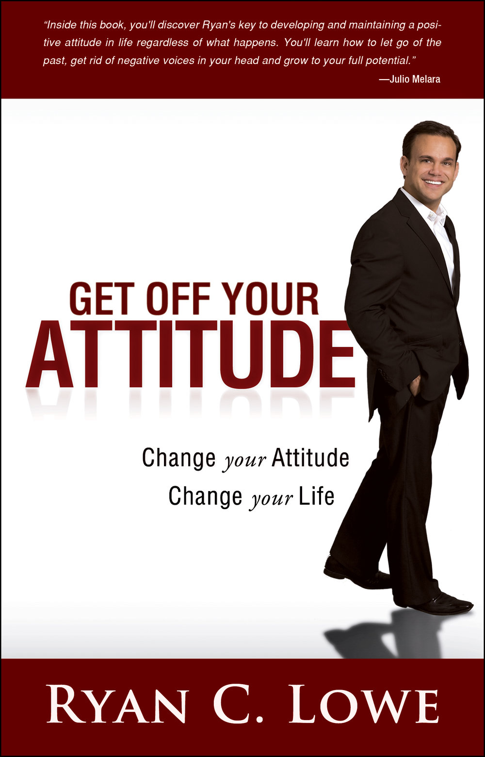 Get Off Your Attitude - By ryan c. lowe