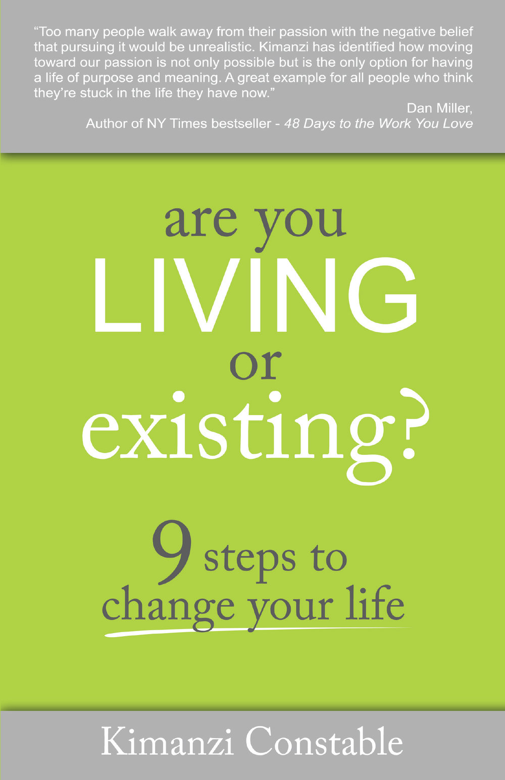 Are You Living or Existing? - Kimanzi Constable