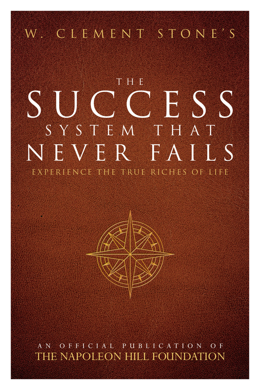 W_Clement_Stone's_The_Success_System_that_Never_Fails.jpg