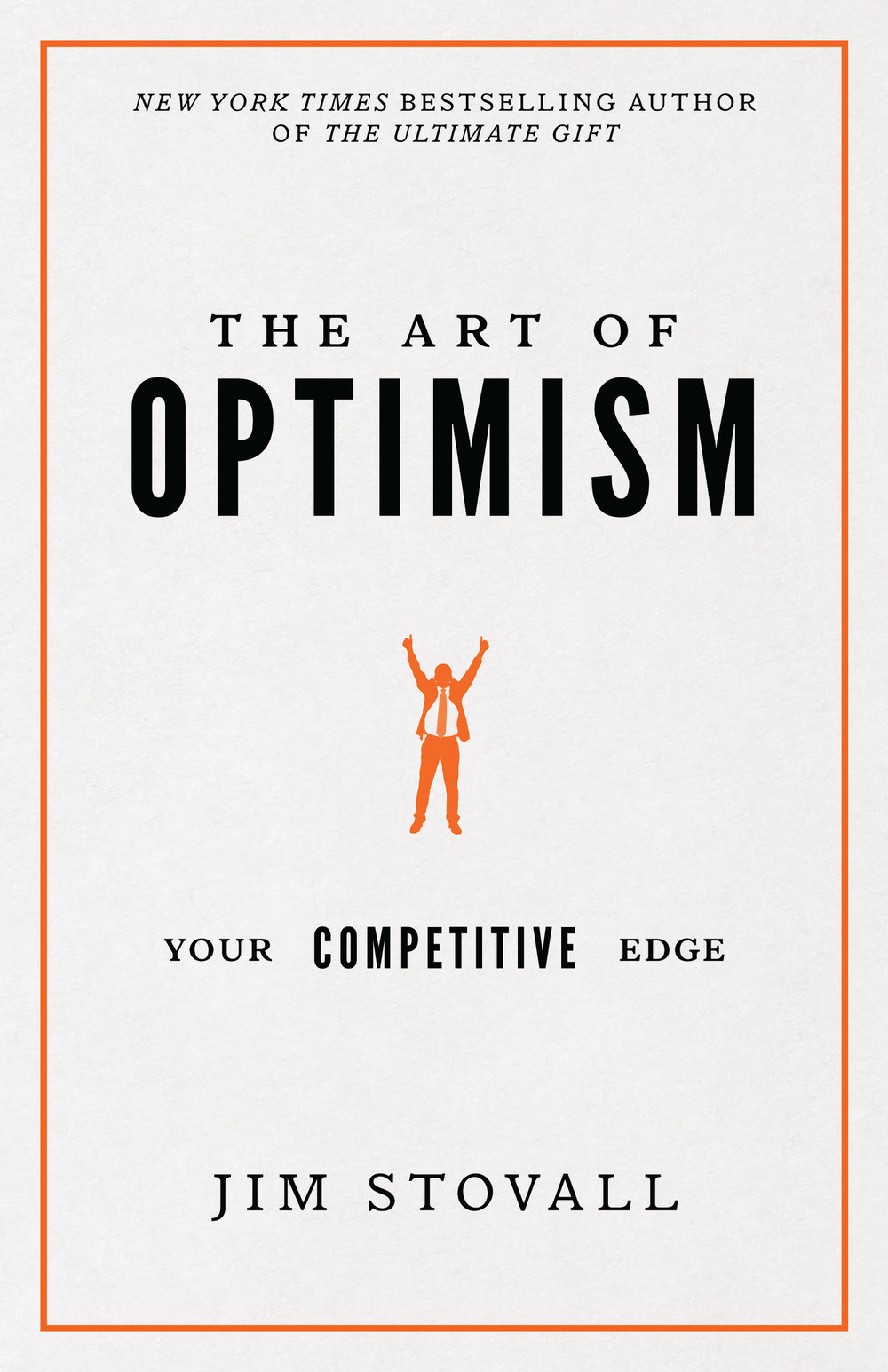 The Art of Optimism - By Jim stovall