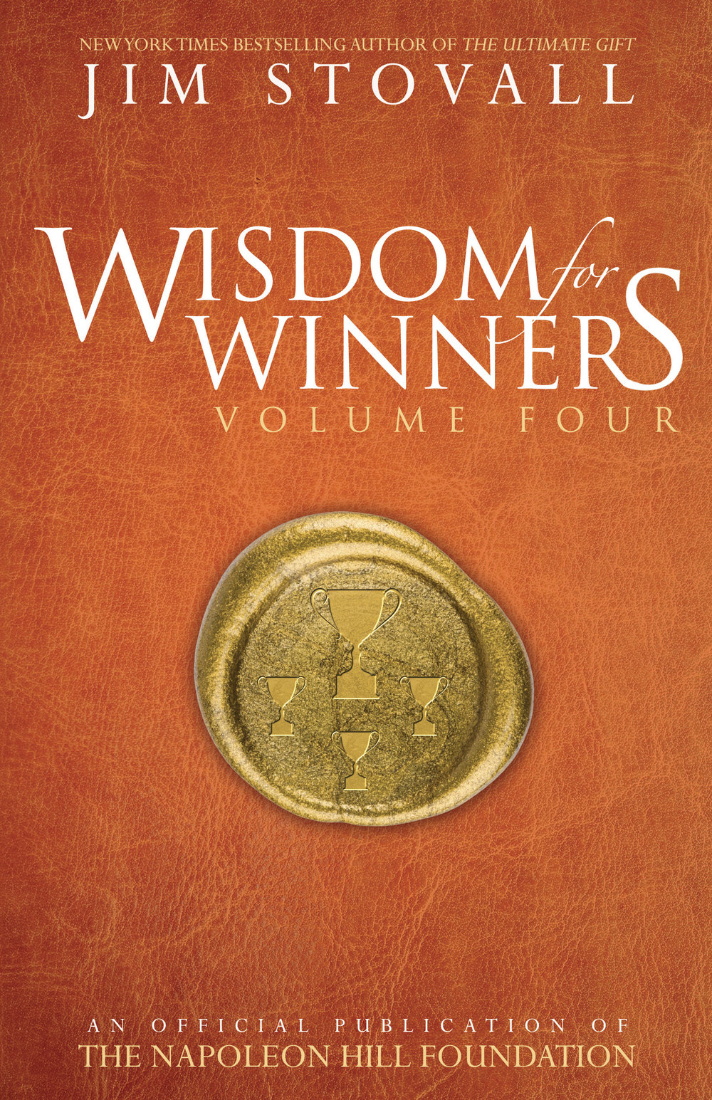 Wisdom for Winners Volume Four - By Jim Stovall