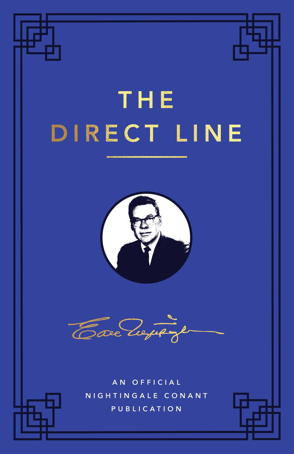 The Direct Line - By Earl Nightingale