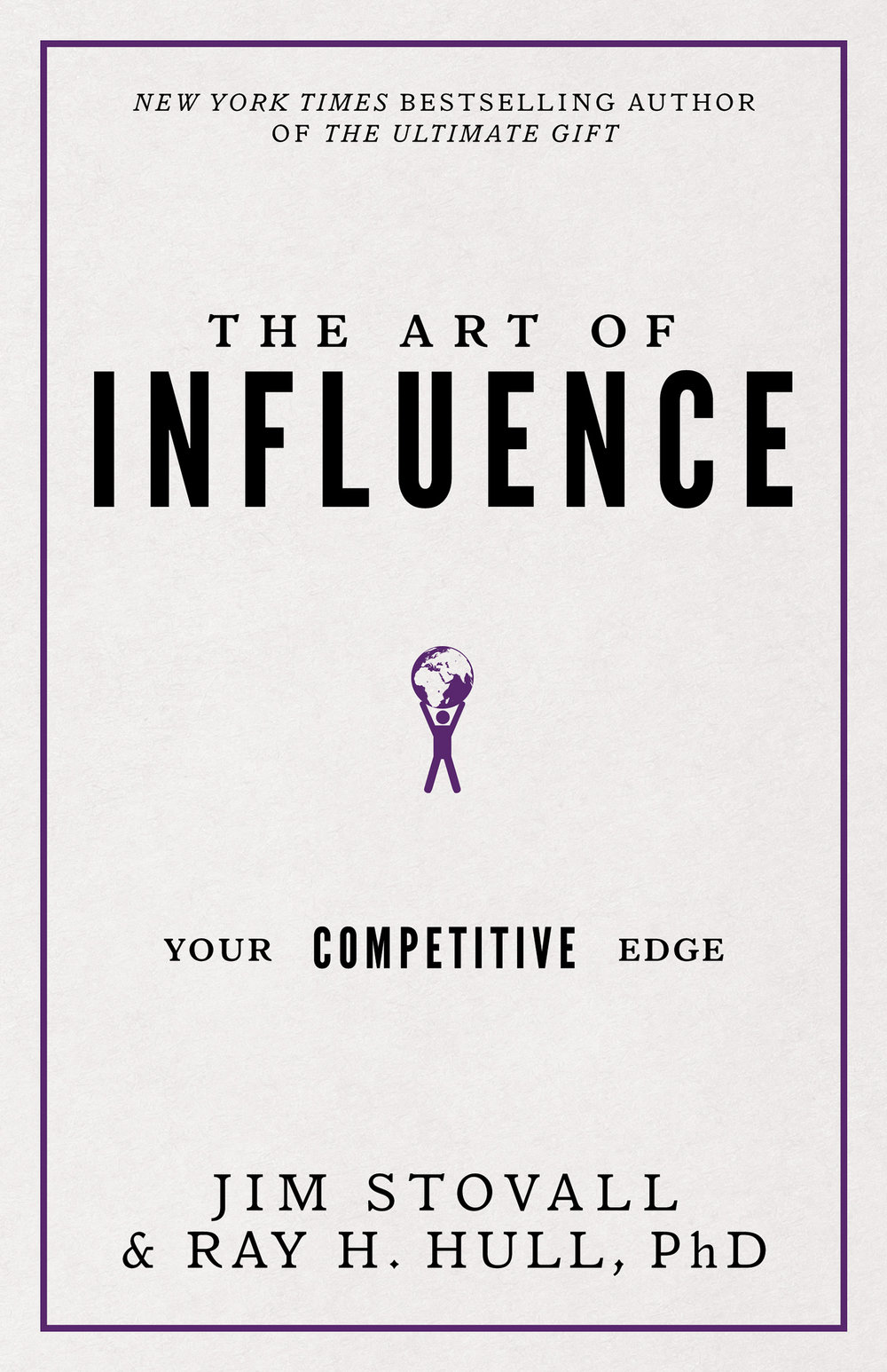 The Art of Influence - By Jim Stovall & Ray H. Hull, PhD